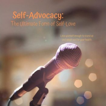 Self-Advocacy: The Ultimate Form of Self-Love