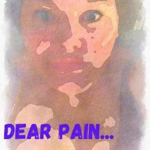 blurred image of girl with text dear pain overlay