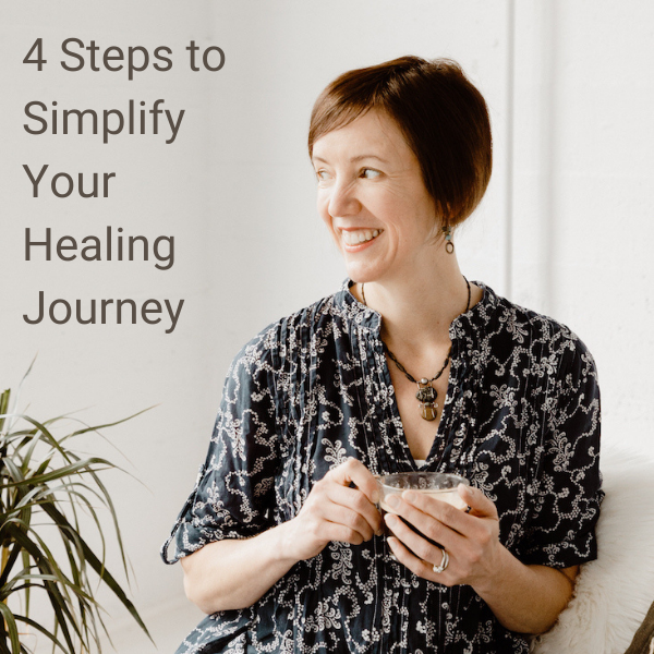 4 Steps to Simplify Your Healing Journey showing author: Jessica Green