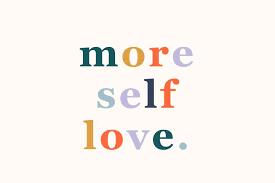 self-love as medicinemore self-love